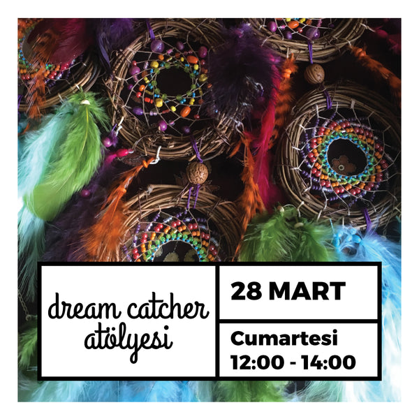 Dream Catcher - 28 Mart 2020