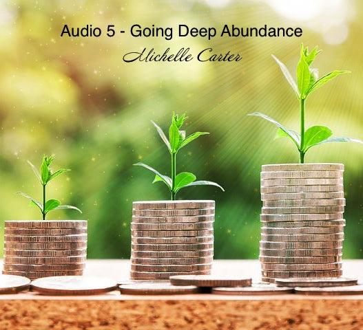 Going Deep Abundance Program - Audio 5