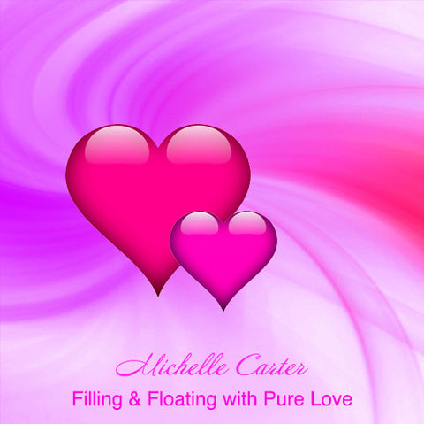 Filling & Floating with Pure Love