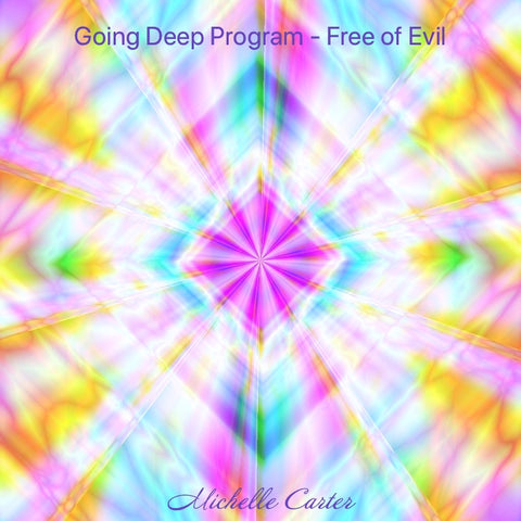 Going Deep Program - Free of Evil