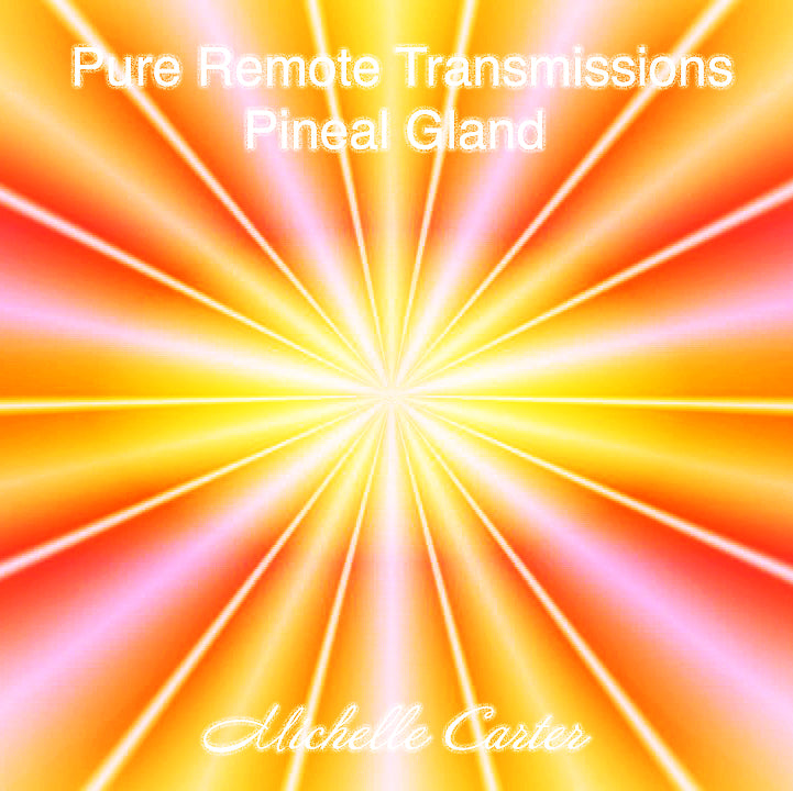 Remote Pure Transmissions - Pineal Gland