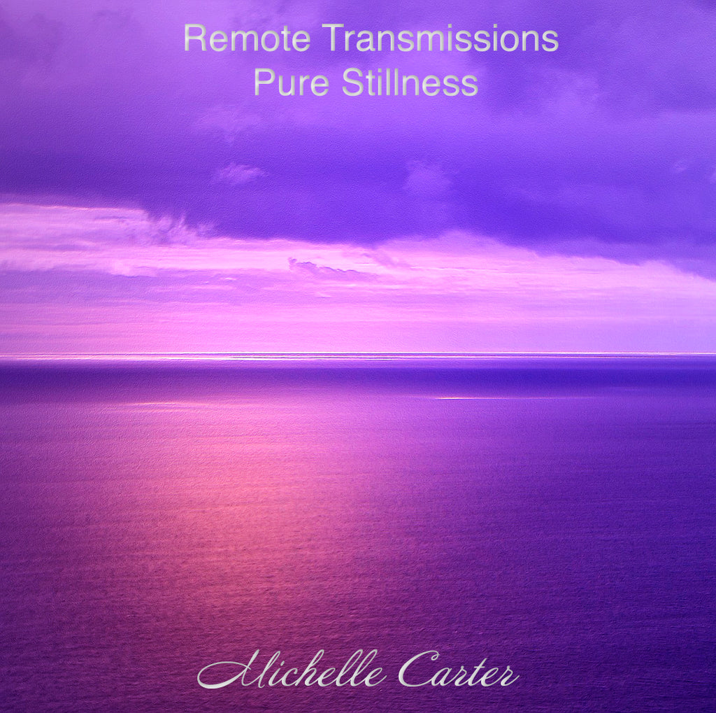 Remote Pure Transmissions - Pure Peace & Stillness