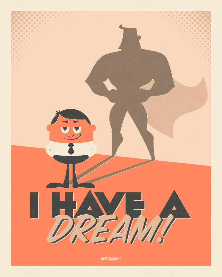 Affiche déco 'I Have a Dream'