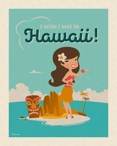 Affiche déco 'I Wish I Was in Hawaï'