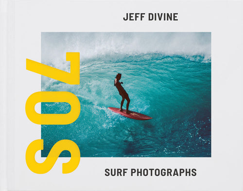 Jeff Divine - 70s Surf Photographs