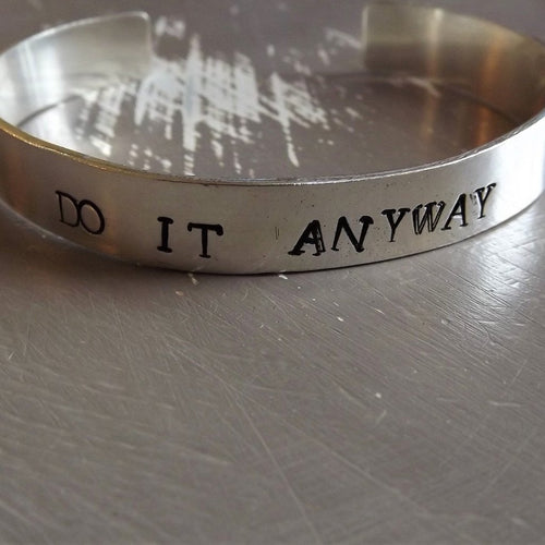 'Do It Anyway' Cuff Bangle