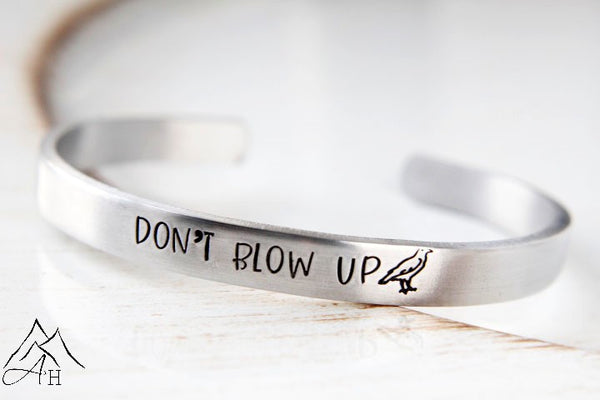 Don't Blow Up, Raven Reyes, The 100 Inspired Hand Stamped Cuff Bracelet