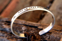 May We Meet Again, The 100 Hand Stamped Cuff Bracelet by Appalachian Hammer, Jewelry