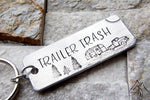 Trailer Trash, Camper, Camping, Hand Stamped Key Chain, RV Puns