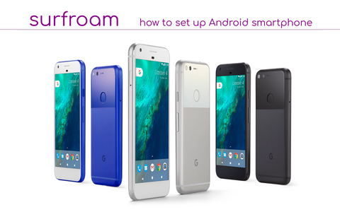How to set up Surfroam APN for Android smartphone