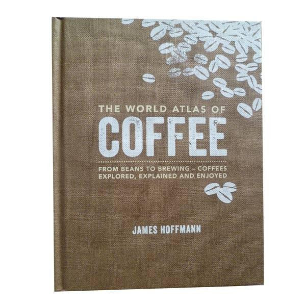 The World Atlas On Coffee, James Hoffmann