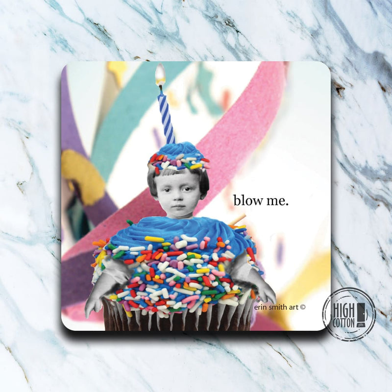 Blow Me - Funny Birthday Coaster Coasters