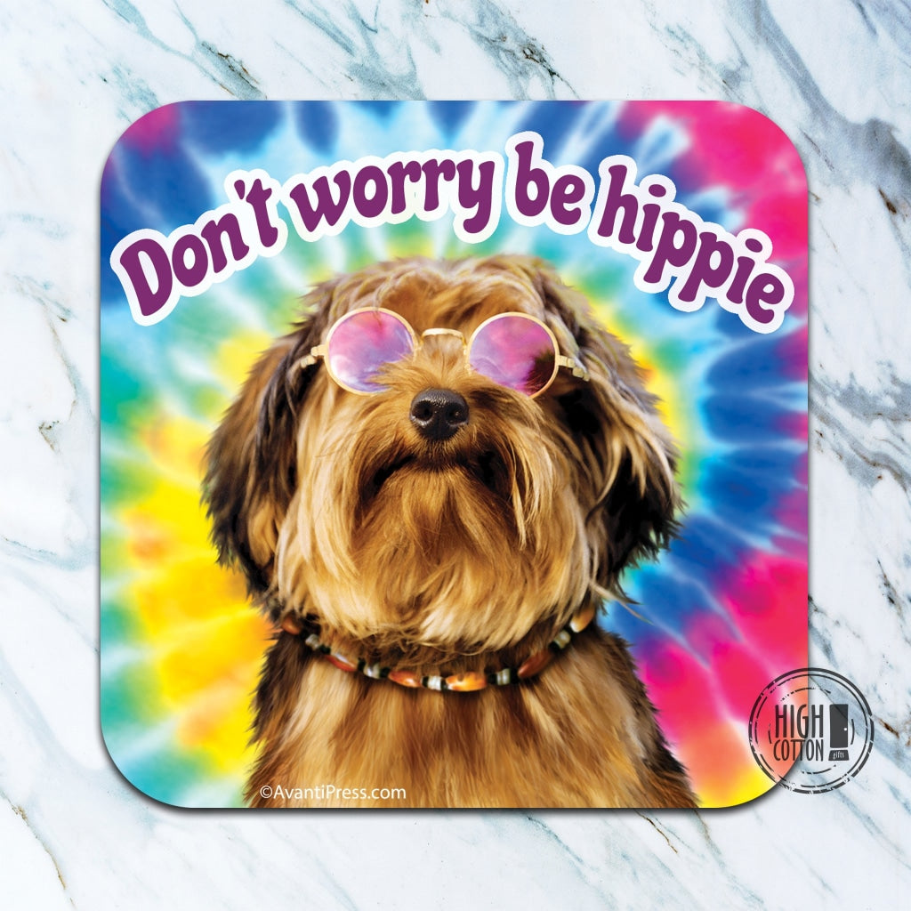 Dont Worry Be Hippie - Funny Coaster Coasters