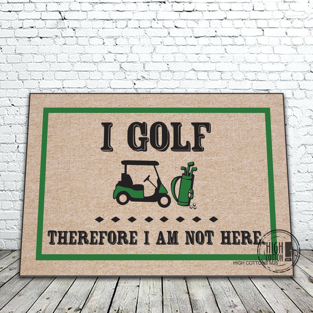 I Golf Therefore Funny Doormat Doormats