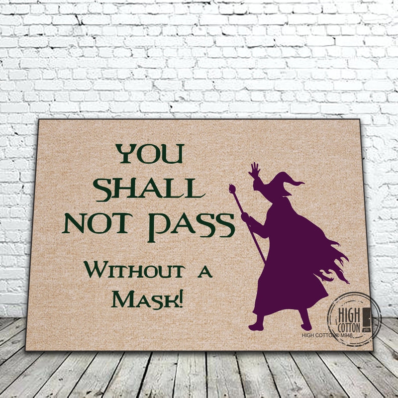 You Shall Not Pass Funny Doormat Doormats