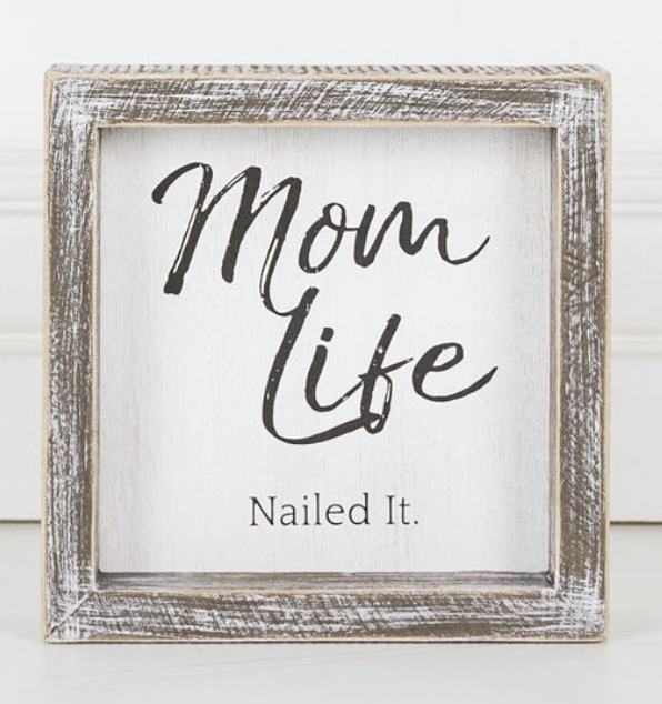 Mom Life, Nailed It Framed Sign