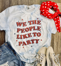 **NEW** We the People Like To Party Tee