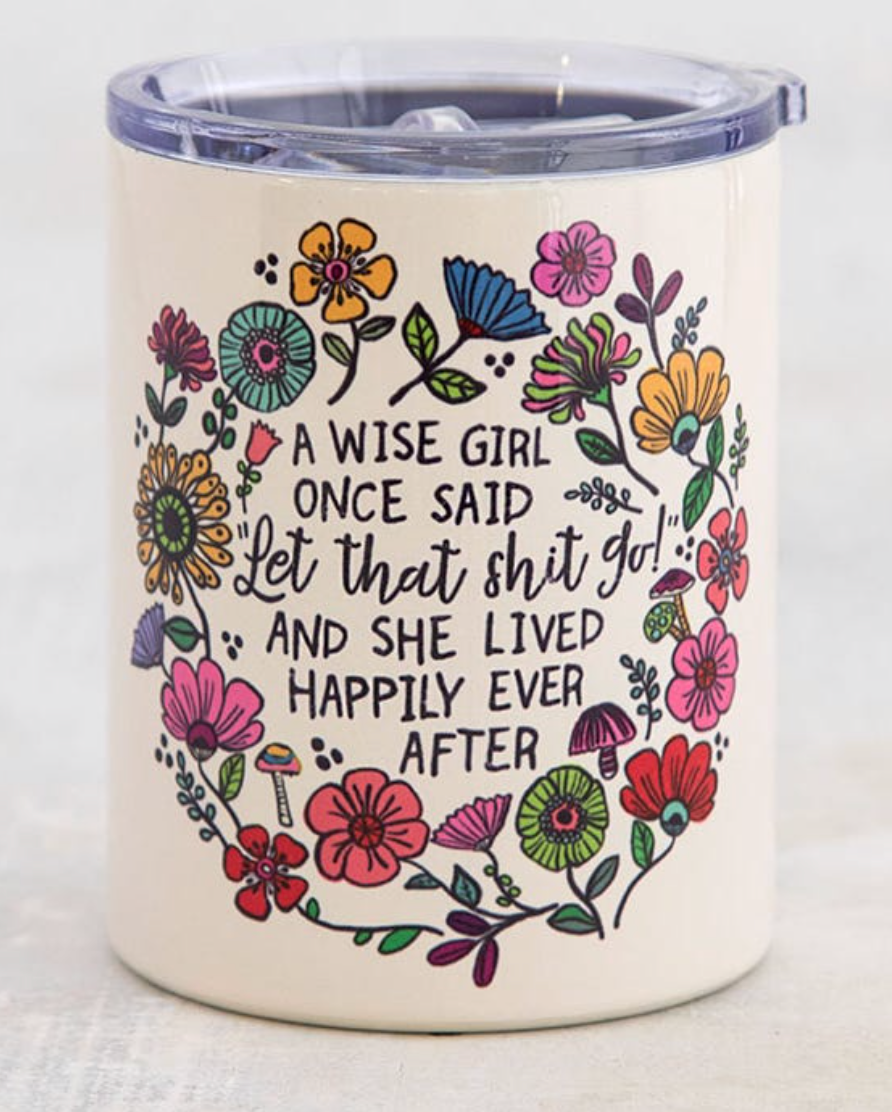 **NEW** Lowball Tumbler A Wise Girl Once...