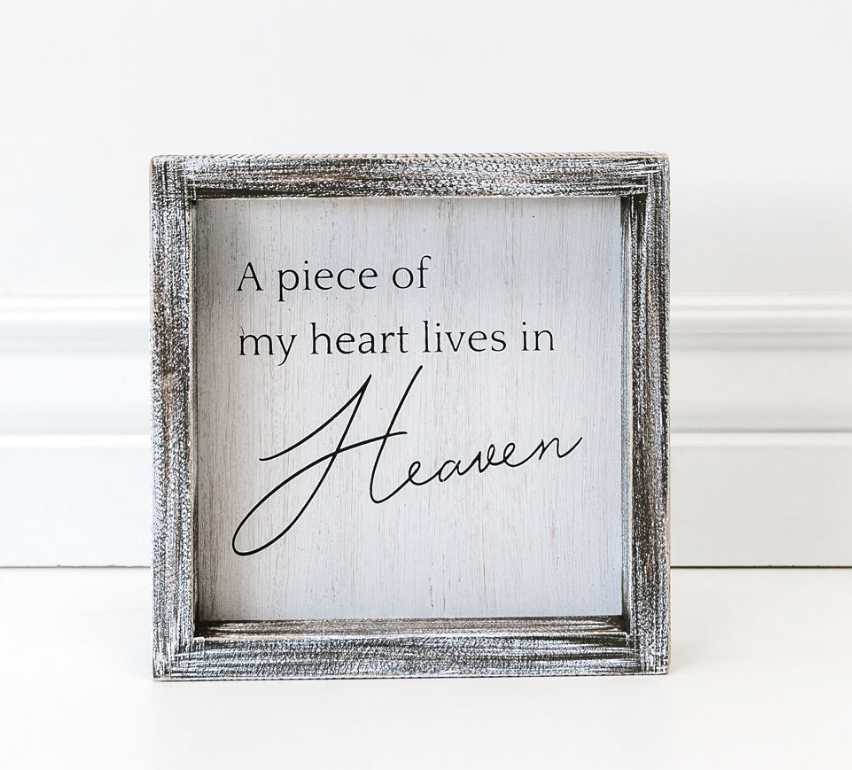 A Piece Of My Heart Lives In Heaven Wooden Sign