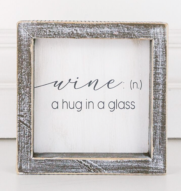 Wine, A Hug...Wooden Sign