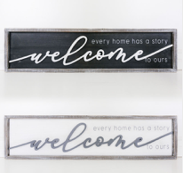 Every Home Has A Story...Double Sided Wooden Sign