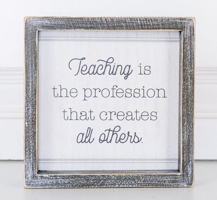 Teaching is the Profession...Wooden Sign