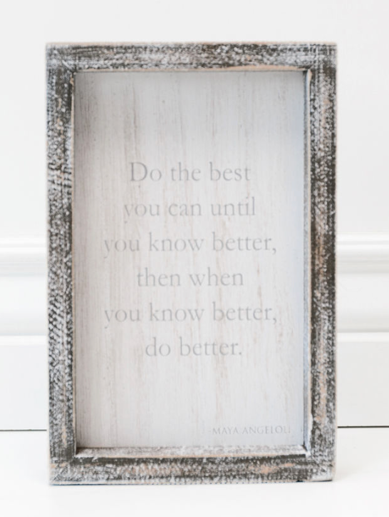 Do The Best You Can...Wooden Sign