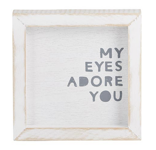 **NEW** My Eyes Adore You Sign