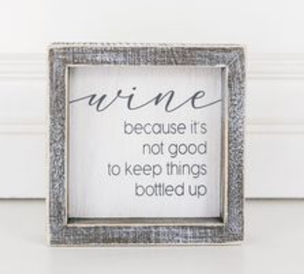 Wine Because It's Not Good...Wooden Sign