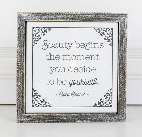 Beauty Begins the Moment You...Wooden Sign