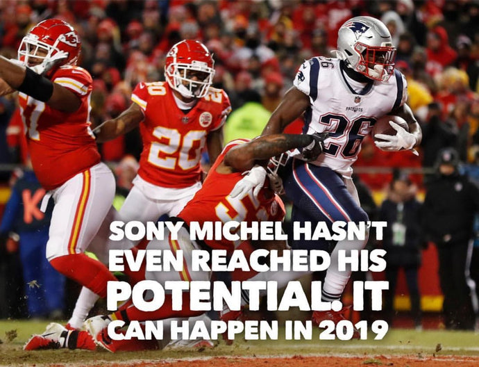 Sony Michel hasn't even reached his potential. It can happen in 2019