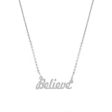Believe Script Necklace - EPSC7