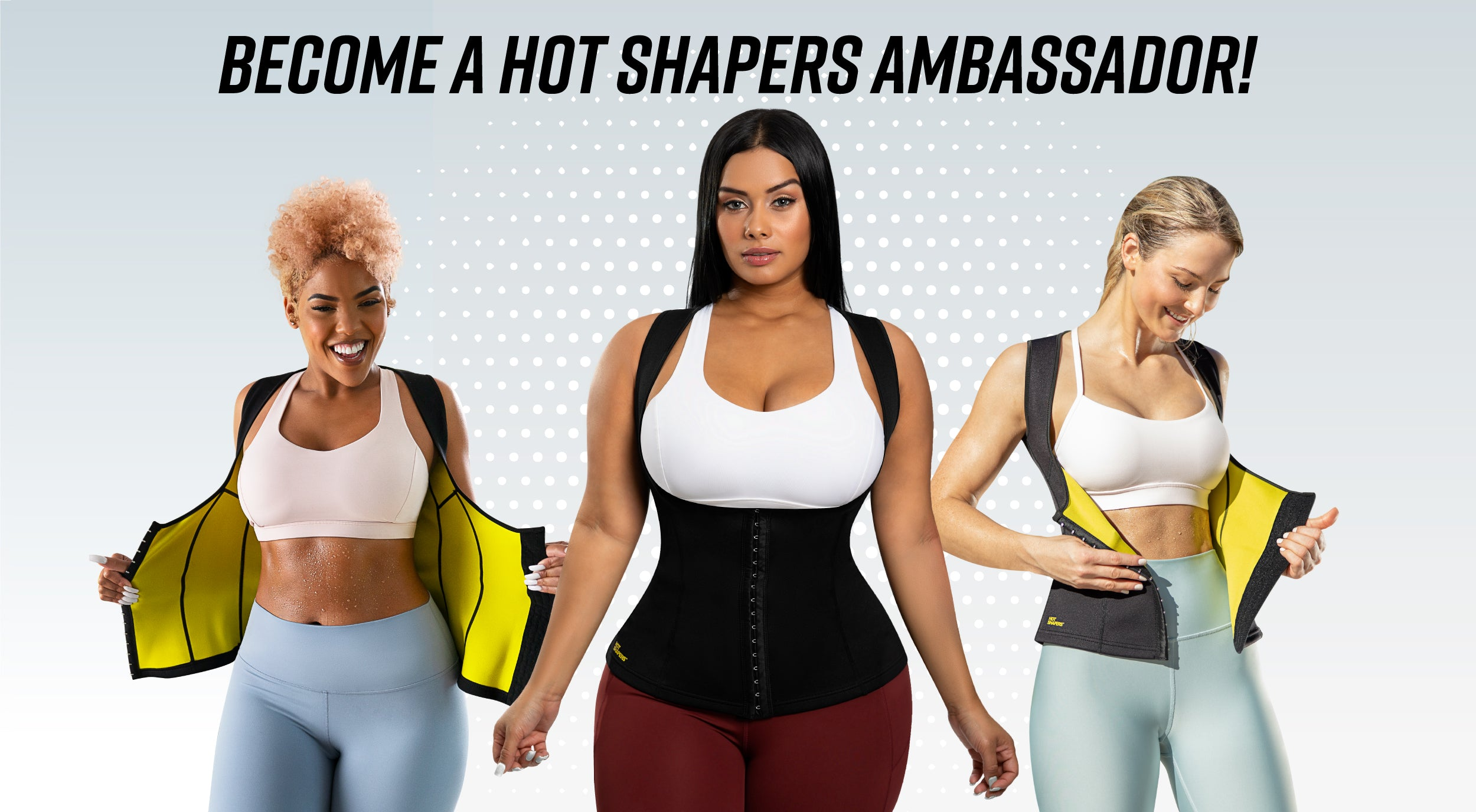 BECOME PART OF  HOT SHAPERS TODAY!