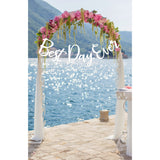 "Wedding Ceremony Sign ""Best Day Ever"""