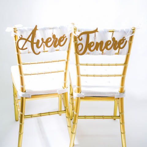 Italian Avere Tenere Chair Signs - Wedding and Gifts