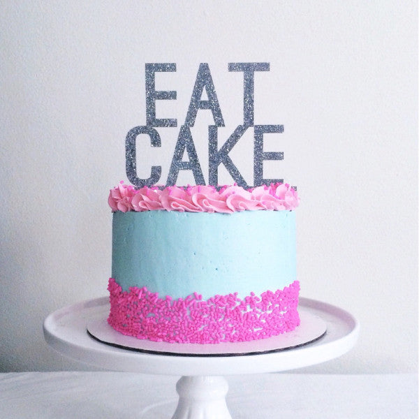 """Eat Cake"" Party Cake Topper - Wedding and Gifts"