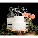 "Happily Ever After"" Wedding Cake Topper"
