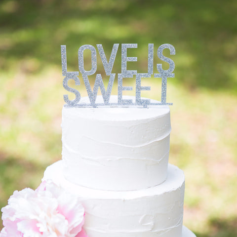 """Love is Sweet"" Cake Topper"