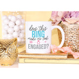 Engaged Mug - Wedding and Gifts