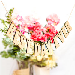 Best Day Ever Banner - Wedding and Gifts