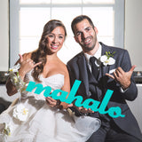 """Mahalo"" Thank You Wedding Sign - Wedding and Gifts"