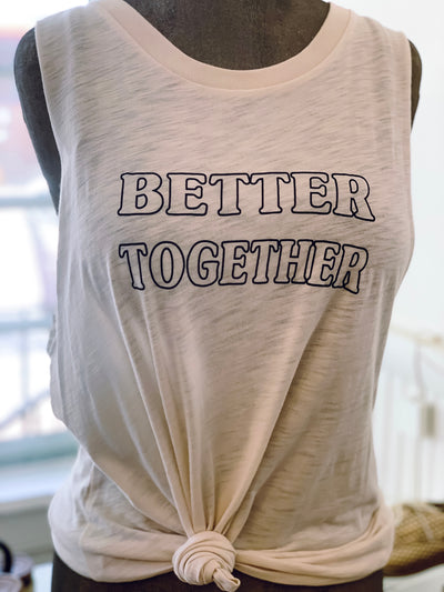 Better Together Muscle Tank