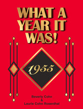 1955 What A Year It Was! Book (1st edition): 65th Birthday or Anniversary Gift