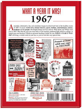 1967 What A Year It Was Book: Great Birthday or Anniversary Gift (1st edition)