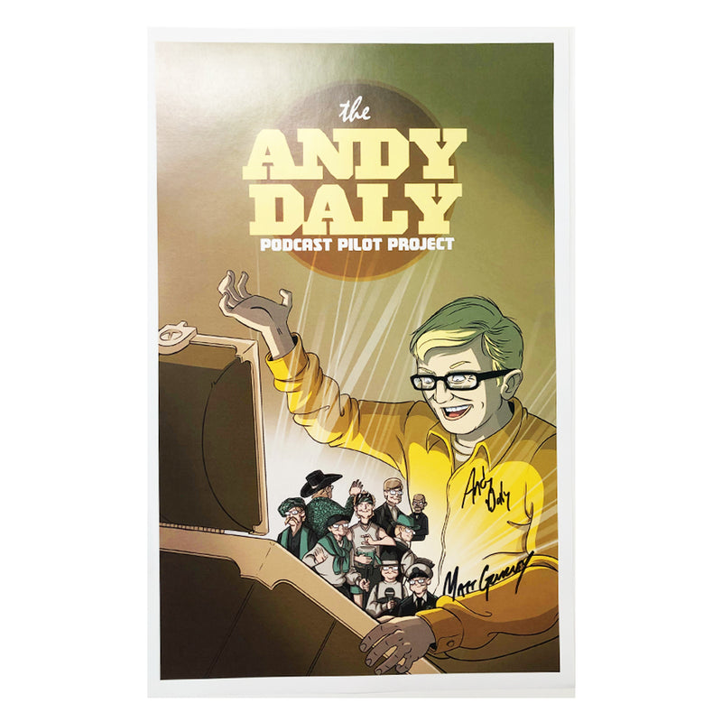 SIGNED The Andy Daly Podcast Pilot Project Poster