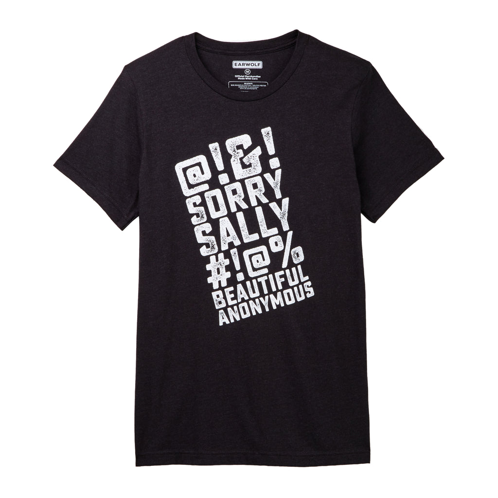 "Beautiful/Anonymous: ""Sorry Sally"" T-Shirt"