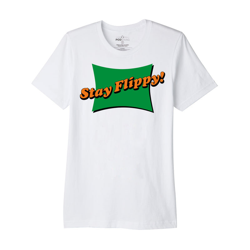 Teacher's Lounge: Stay Flippy T-shirt