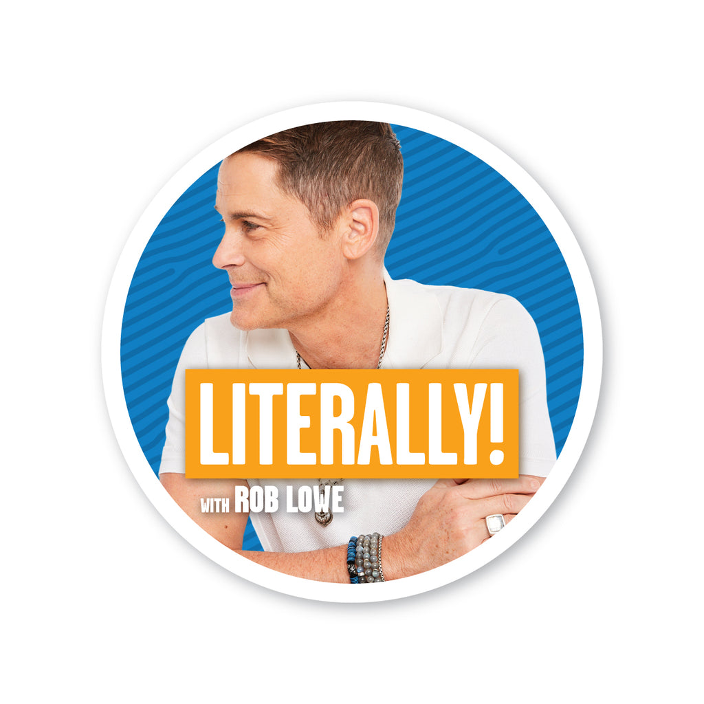 Literally with Rob Lowe: Album Cover Sticker