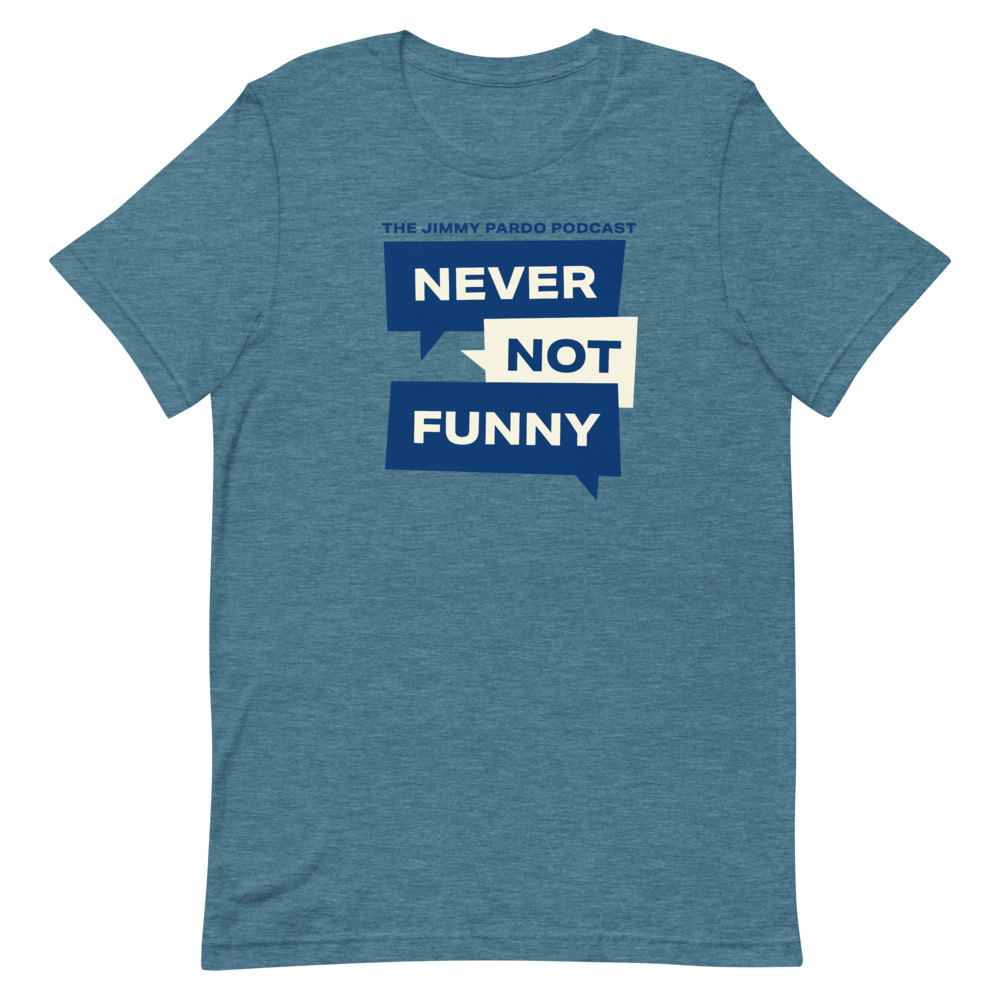 Never Not Funny: New Logo T-shirt