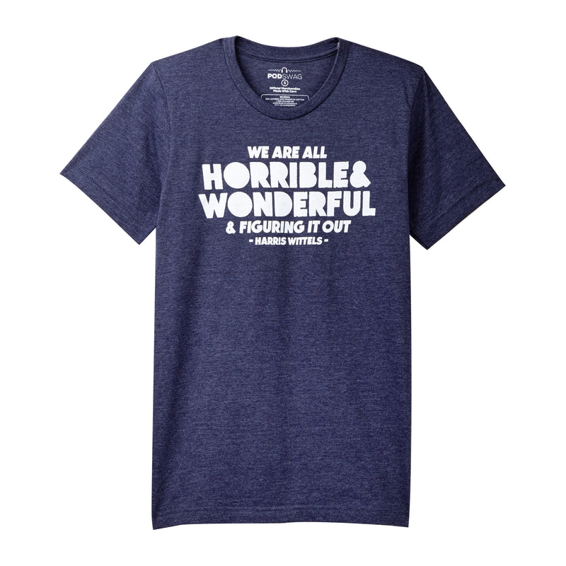 Horrible and Wonderful T-shirt